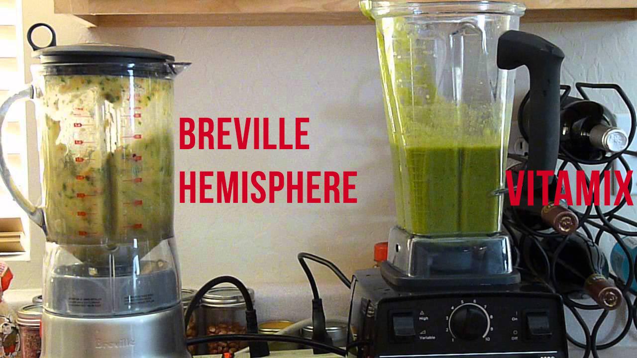 Breville Hemisphere Blender vs Vitamix